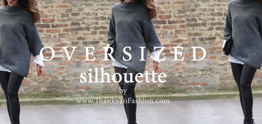 Oversized jumper and silhouette